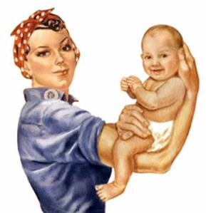 working mom image of Rosie the Riveter with a baby