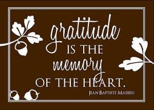gratitude is the memory of the heart
