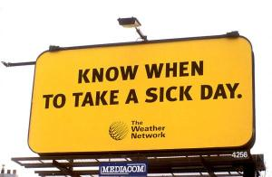 know when to take a sick day billboard